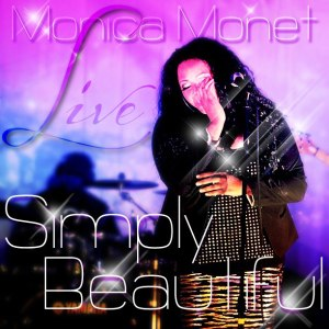 Simply Beautiful LIVE by Monica Monet